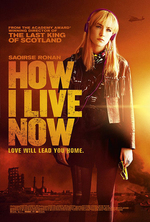 Poster for How I Live Now