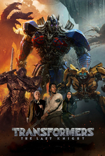 Poster for Transformers: The Last Knight (Free Screening)