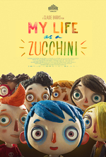 Poster for My Life as a Zucchini (Ma vie de Courgette)